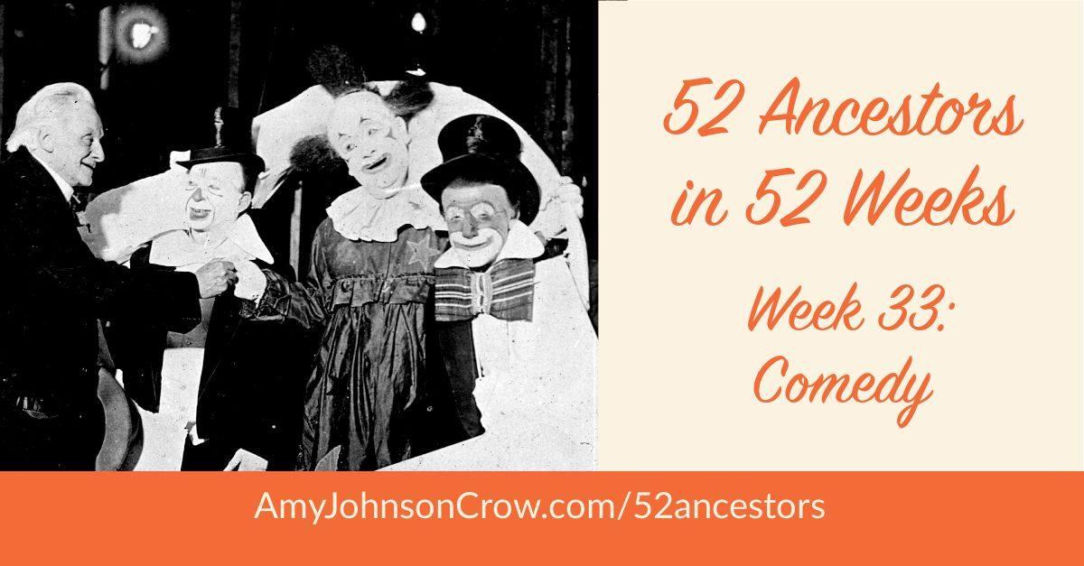 52 ancêtres en 52 semaines : Semaine 33 – Comédie | Sur la piste de mes ayeuls