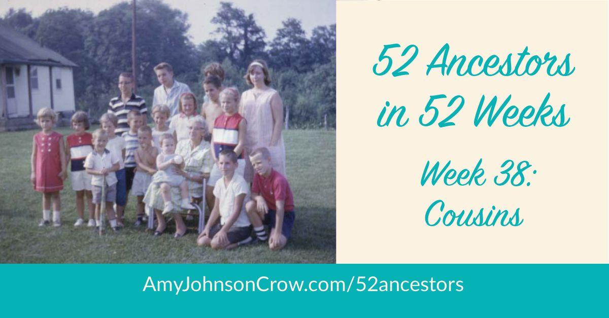 52 ancêtres en 52 semaines : Semaine 38 – Cousins | Sur la piste de mes ayeuls